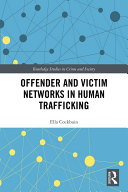 Offender and Victim Networks in Human Trafficking
