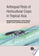 Arthropod Pests Of Horticultural Crops In Tropical Asia Book PDF