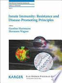 Innate Immunity  Resistance and Disease Promoting Principles