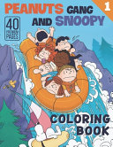 Peanuts Gang And Snoopy Coloring Book Vol1