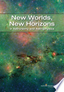 New Worlds  New Horizons in Astronomy and Astrophysics Book