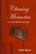 Chasing Memories - First in the Memory Box Trilogy