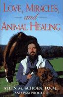 Love  Miracles  and Animal Healing