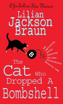 The Cat Who Dropped A Bombshell  The Cat Who    Mysteries  Book 28