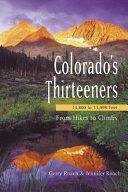 Colorado s Thirteeners  13 800 to 13 999 Feet