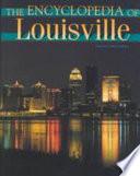 """The Encyclopedia of Louisville"" by John E. Kleber"