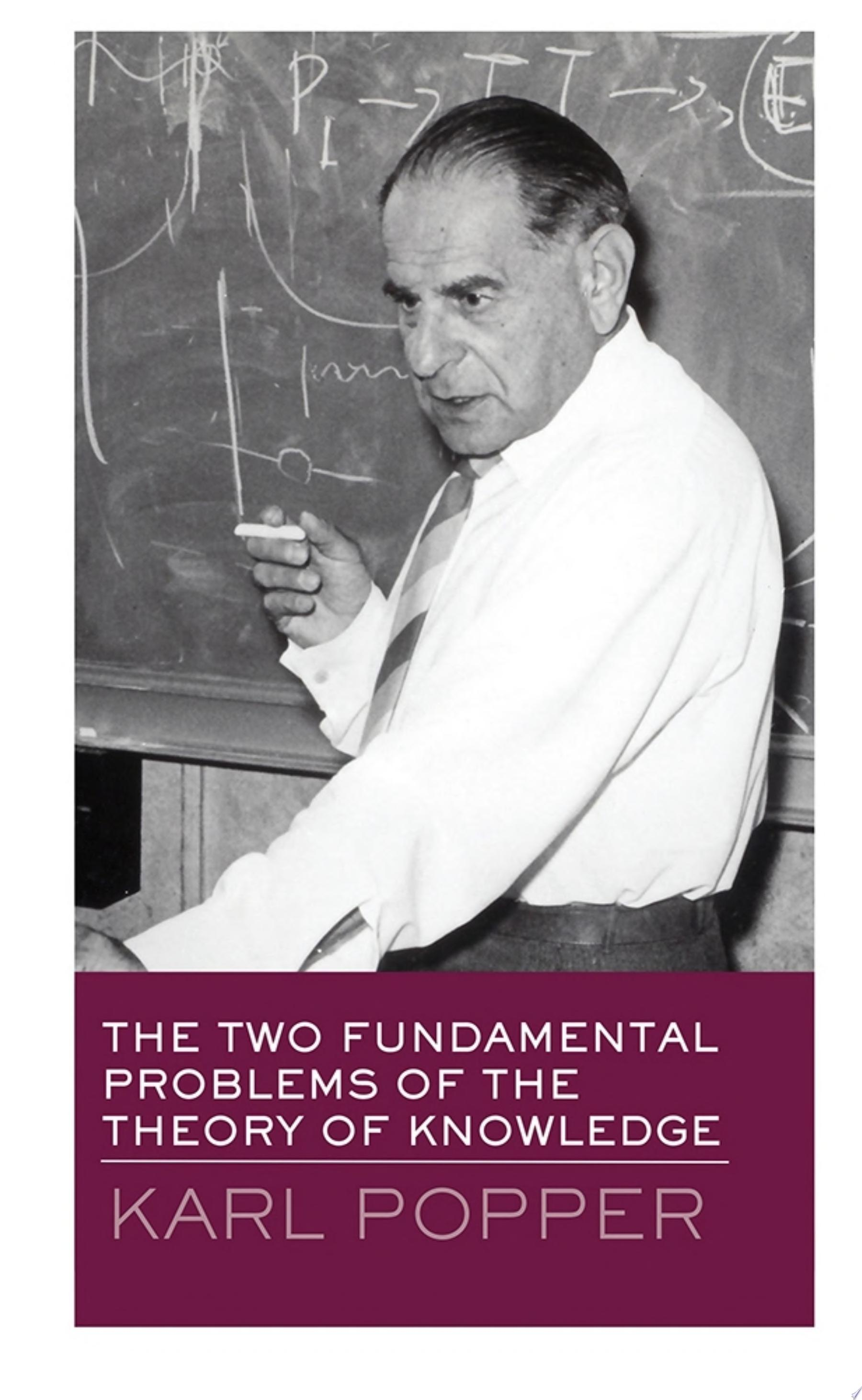 The Two Fundamental Problems of the Theory of Knowledge