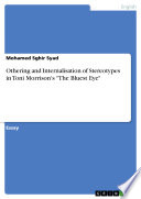 Othering and Internalisation of Stereotypes in Toni Morrison s  The Bluest Eye