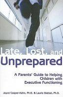 Late, Lost and Unprepared