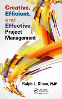 Creative, Efficient, and Effective Project Management