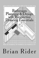 Bathroom Planning   Design with Perspective Drawing Essentials Book PDF