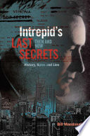 Intrepid s Last Secrets  Then and Now Book PDF