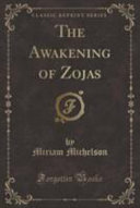 The Awakening of Zojas  Classic Reprint