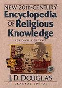 New 20th Century Encyclopedia Of Religious Knowledge