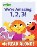 Pdf We're Amazing, 1, 2, 3! (Sesame Street) Telecharger