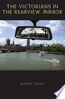 The Victorians in the Rearview Mirror