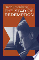 """The Star of Redemption"" by Franz Rosenzweig, Barbara E. Galli, American Council of Learned Societies, Michael Oppenheim, Elliot R. Wolfson"
