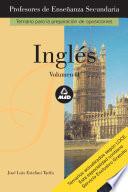 Ingles. Profesores de Enseñanza Secundaria. Volumen Ii. E-book