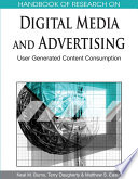 Handbook of Research on Digital Media and Advertising  User Generated Content Consumption