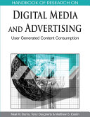 Handbook of Research on Digital Media and Advertising: User Generated Content Consumption