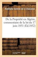 de la Propriété En Algérie, Commentaire de la Loi Du 17 Juin 1851