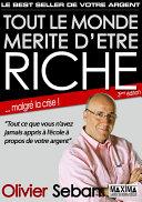 Tout le monde mérite d'être riche - Ou tout ce que vous n'avez jamais appris à l'école à propos de votre argent Pdf/ePub eBook
