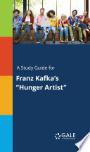 "Download A Study Guide for Franz Kafka's ""Hunger Artist"" Epub"