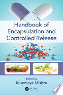 Handbook Of Encapsulation And Controlled Release Book PDF