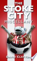 The Stoke City Miscellany