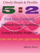 Utterly Simple & Flexible 5:2 Fast Diet Cookbook Pdf/ePub eBook