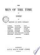 The Men of the Time in 1852  Or  Sketches of Living Notables
