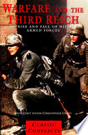 Warfare and the Third Reich  : The Rise and Fall of Hitler's Armed Forces