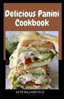 Delicious Panini Cookbook
