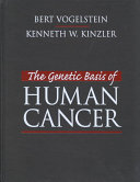 The Genetic Basis of Human Cancer