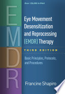 Cover of Eye Movement Desensitization and Reprocessing (EMDR) Therapy, Third Edition
