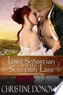 Lord Sebastian and his Scottish Lass