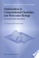 Optimization in Computational Chemistry and Molecular Biology Book PDF