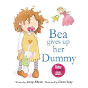 Bea Gives Up Her Dummy