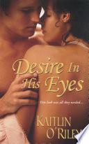 Desire In His Eyes