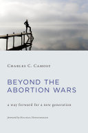 Beyond the Abortion Wars