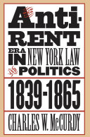 The Anti Rent Era in New York Law and Politics  1839 1865