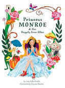 Princess Monroe Her Happily Ever After Book PDF