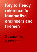 Key to Ready Reference for Locomotive Engineers and Firemen Book PDF