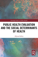 Public Health Evaluation and the Social Determinants of Health
