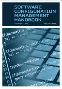 Software Configuration Management Handbook, Third Edition