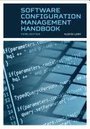 Software Configuration Management Handbook  Third Edition