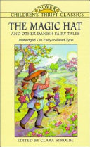 The Magic Hat and Other Danish Fairy Tales