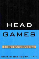 Head Games: De-colonizing the Psychotherapeutic Process - Seite 89