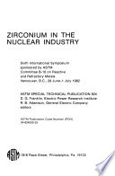 Zirconium in the Nuclear Industry