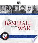 When Baseball Went to War